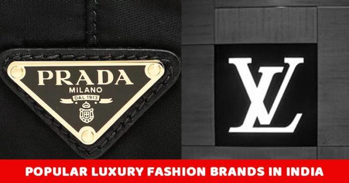 10 Most Popular Luxury Fashion Brands In India Marketing Mind