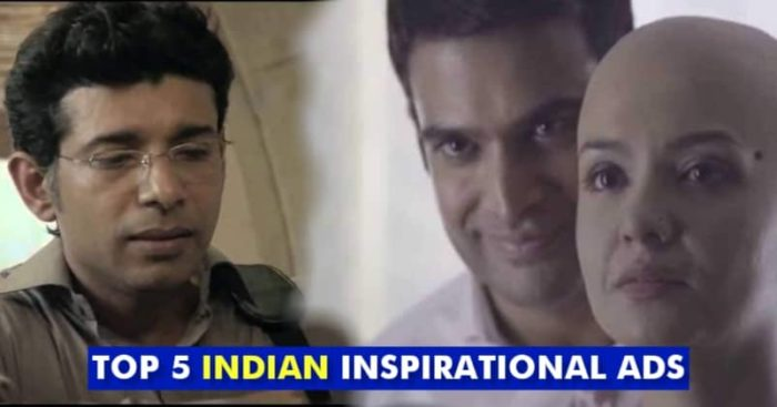 Top 5 Inspirational Ads That Are Truly Made In India Marketing Mind