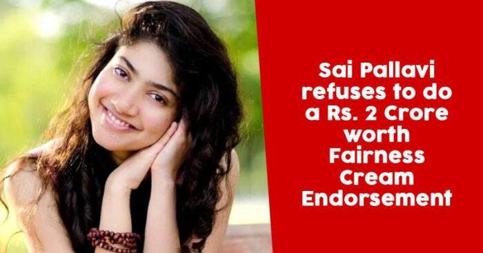 sai-pallavi-refused-to-endorse-beauty-brands